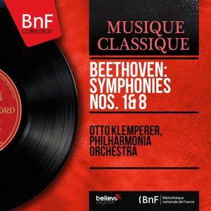 Beethoven: Symphonies Nos. 1 & 8 (Mono Version)