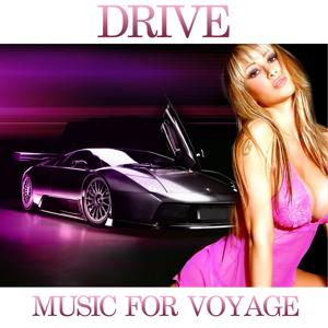 Drive Music, Vol. 4 (Music for Voyage)