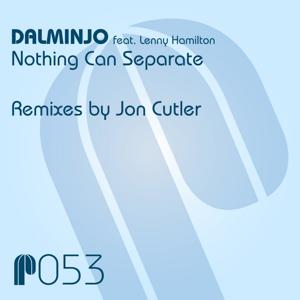 Nothing Can Separate (Remixes by Jon Cutler)