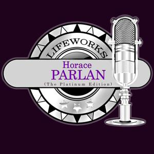 Lifeworks - Horace Parlan (The Platinum Edition)