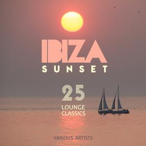IBIZA SUNSET (25 Lounge Classics)