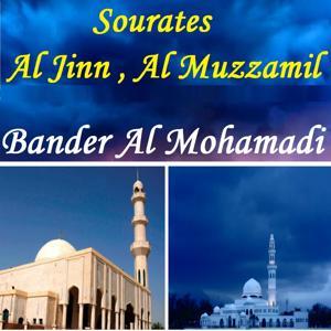 Sourates Al Jinn , Al Muzzamil (Quran)