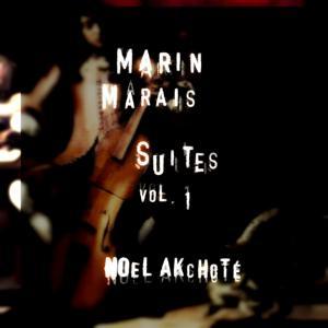 Marin Marais: Suites, Vol. 1 (Arr. for Guitar)