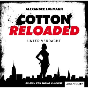 Cotton Reloaded, Folge 19: Unter Verdacht