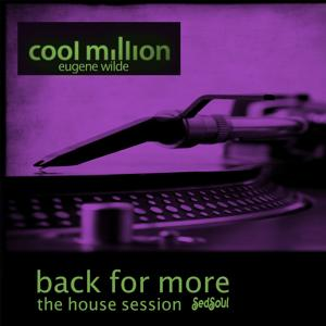 Back for More (The House Session)