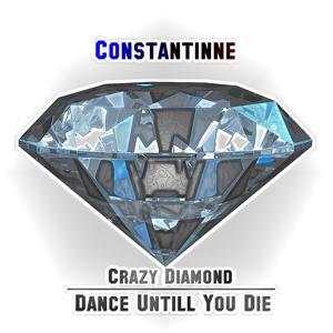Crazy Diamond Dance Untill You Die