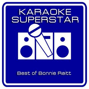 Right Down The Line (Karaoke Version) (Originally Performed By Bonnie Raitt)