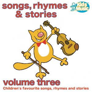 Children's Songs, Rhymes and Stories Volume 3
