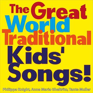 The Great World Traditional Kids' Songs!