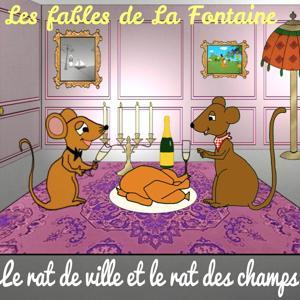 Les fables de La Fontaine - Le rat de ville et le rat des champs