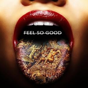 Feel so Good (feat. Tion Wayne)