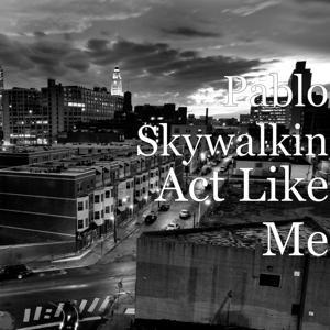 Act Like Me
