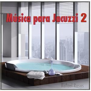 Música Para Jacuzzi 2