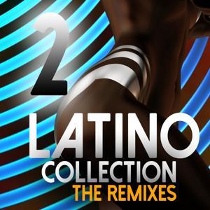 Latino Collection The Remixes, Vol. 2