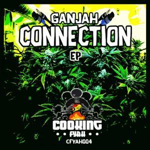 Ganjah Connection EP