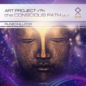 The Conscious Path, Pt. 1