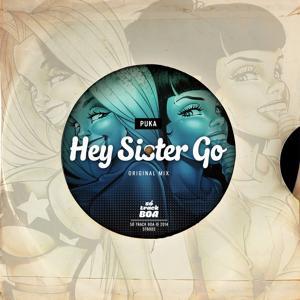 Hey Sister Go