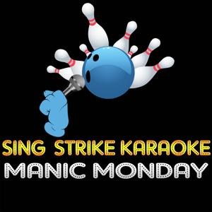 Manic Monday (Karaoke Version) (Originally Performed By The Bangles)