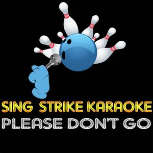 Please Don't Go (Karaoke Version) (Originally Performed By Double You)