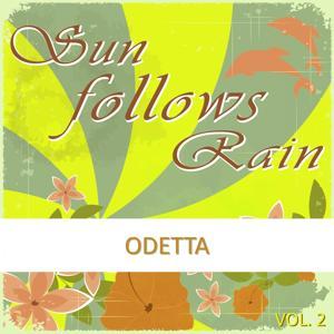 Sun Follows Rain, Vol. 2