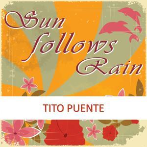 Sun Follows Rain