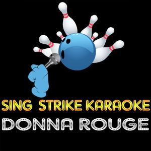 Donna Rouge (Karaoke Version) (Originally Performed By Fake)
