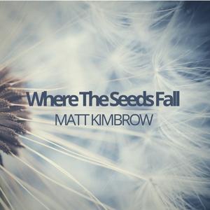 Where the Seeds Fall