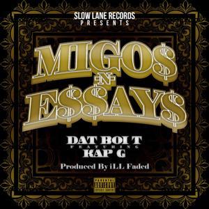 Migos n Essays (feat. Kap G)