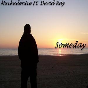 Someday (feat. David Ray)