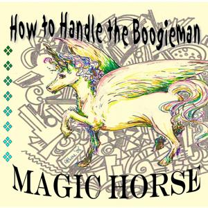 How to Handle the Boogieman
