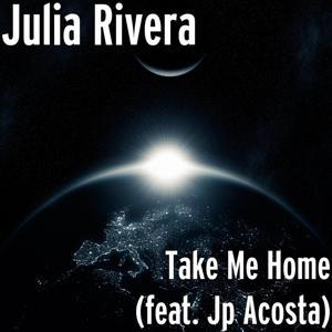 Take Me Home (feat. Jp Acosta)