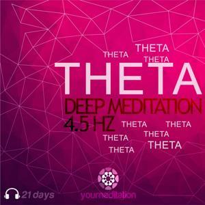 Theta Deep Meditation (4.5 Hz Relaxing Music)