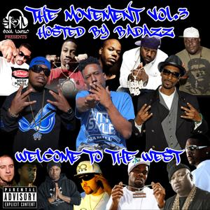 Soul Logic Presents the Movement, Vol.3 Hosted by Bad Azz