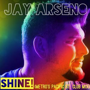 Shine! (Metro's Pacific St. Club Mix)