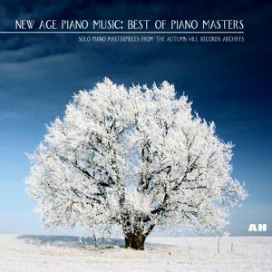 New Age Piano Music: Best of Piano Masters