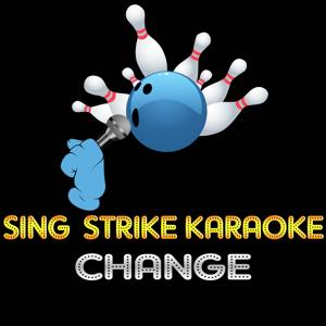 Change (Karaoke Version) (Originally Performed By Lisa Stansfield)