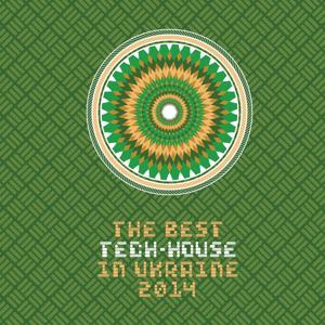 THE BEST TECH-HOUSE IN UA, Vol. 5