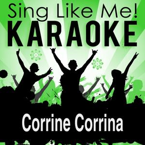 Corrine Corrina (Karaoke Version)
