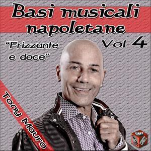 Frizzante e doce: Basi musicali napoletane, Vol. 4