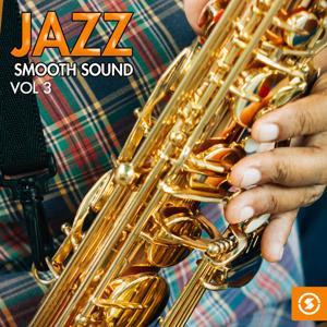 Jazz: Smooth Sound, Vol. 3