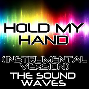 Hold My Hand (Instrumental Version)