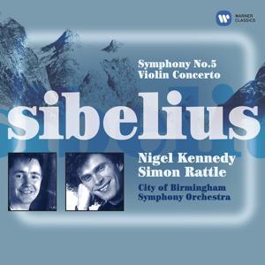 Sibelius: Symphony No. 5 & Violin Concerto