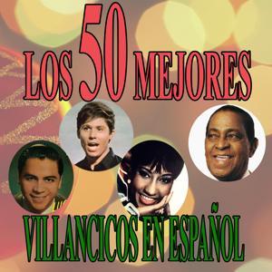 Los 50 mejores villancicos en español