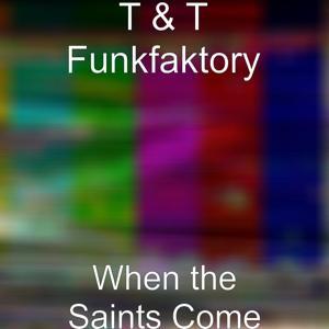 When the Saints Come