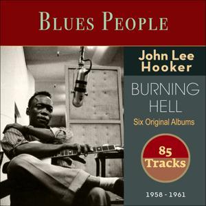 Burning Hell (6 Original Album 1958 - 1961 - 85 Tracks)