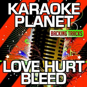 Love Hurt Bleed (Karaoke Version) (Originally Performed By Gary Numan)