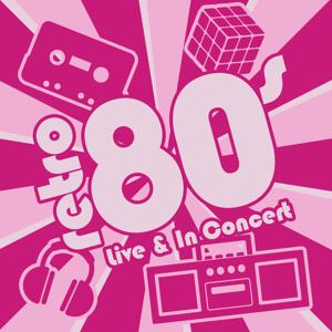 Retro 80s - Live And In Concert