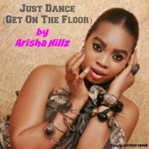 Just Dance (Get On The Floor)