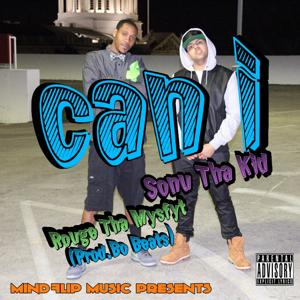 Can I (feat. Rouge tha Mysfyt)