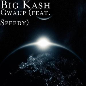 Gwaup (feat. Speedy)